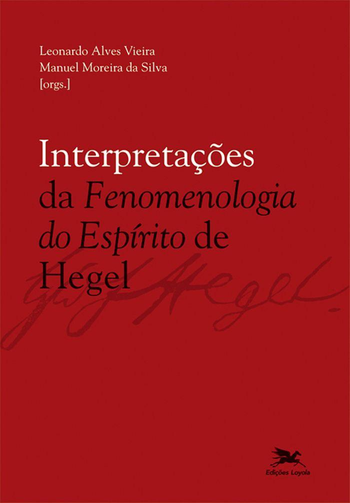 Interpretações da Fenomenologia do Espírito de Hegel